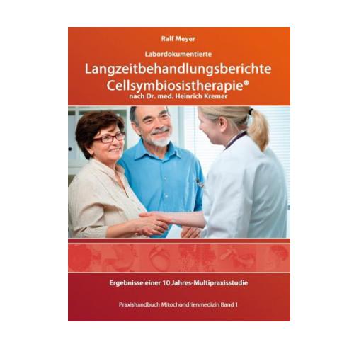 Cellsymbiosistherapie nach Dr. Kremer Langzeitbehandlungsberichte