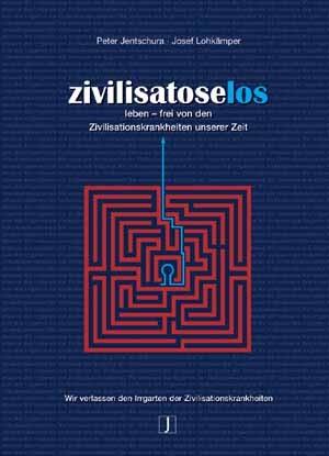 Zivilisatoselos Leben von Peter Jentschura und Josef Lohkämpfer